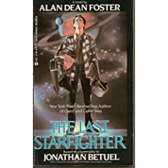 Last Starfighter by Alan Dean Foster