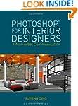 Photoshop� for Interior Designers: A...