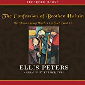 The Confession of Brother Haluin: The Fifteenth Chronicle of Brother Cadfael | Ellis Peters