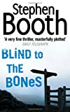 Blind to the Bones (0007130678) by Booth, Stephen