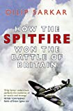 Image of HOW THE SPITFIRE WON THE BATTLE OF BRITAIN
