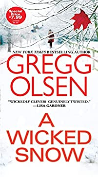 A Wicked Snow by Gregg Olsen ebook deal