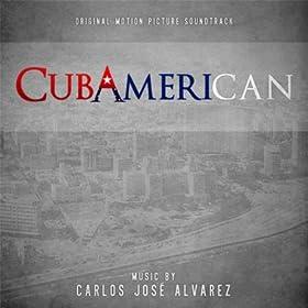 Cubamerican (Original Motion Picture Soundtrack)