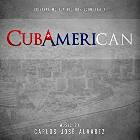 Cubamerican (Original Motion Picture Soundtrack)