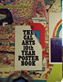 img - for The Cal Arts 10th Year Poster Book book / textbook / text book