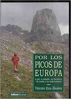 POR LOS PICOS DE EUROPA: VICENTE ENA ALVAREZ: 9788480121330: Amazon