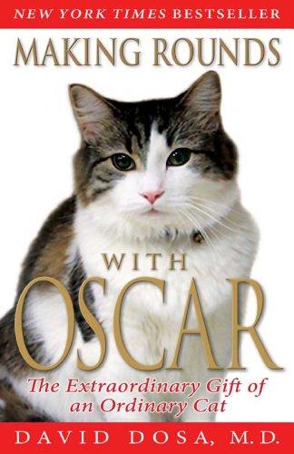 David Dosa - Making Rounds with Oscar