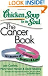 Chicken Soup for the Soul: The Cancer...