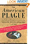 An American Plague: The True and Terr...