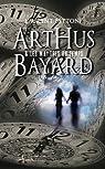 Arthus Bayard et les maitres du temps par Bettoni