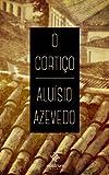 O Corti�o (Portuguese Edition)