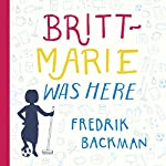 Britt-Marie Was Here | Fredrik Backman