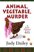 Animal, Vegetable, Murder (Five Star Mystery Series)