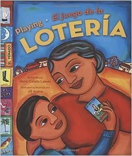 Playing Loteria / El juego de la loteria [Hardcover] [2005] (Author