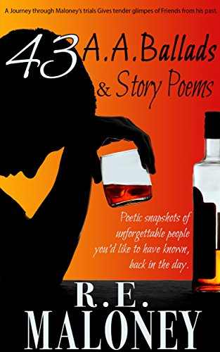 43 A.A. Ballads & Story poems: Poetry for Alcoholics Anonymous