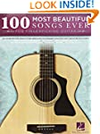 100 Most Beautiful Songs Ever: for Fi...
