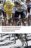 El rastro de la mentira (Endebate): De Armstrong a Contador
