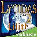 Laing 2: Lilith (       ungekürzt) von Christoph Marzi Gesprochen von: Helmut Krauss