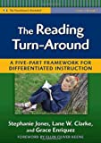 The Reading Turn-Around: A Five Part Framework for Differentiated Instruction (Practitioner's Bookshelf)