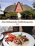 Eine kulinarische Entdeckungsreise au...