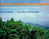 img - for Potions, Poisons and Panaceas: An Ethnobotanical Study of Montserrat by Adjunct Professor David Eric Brussell PhD (1998-02-19) book / textbook / text book