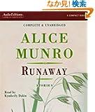 Runaway: Stories (Audio Editions)