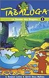 echange, troc Tabaluga - Vol.1 : Le Dernier des dragons / Bonjour Lutine / Servir deux maîtres [VHS]