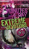 3 MINUTES A DAY EXTREME DEVOTIONS FOR GIRLS