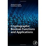 Cryptographic  Boolean  Functions and Applicationsby Thomas W. Cusick