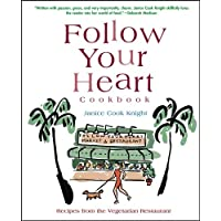 Follow Your Heart Cookbook: Recipes from the Vegetarian Restaurant