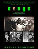 Kings The True Story of Chicago's Policy Kings and Numbers Racketeers