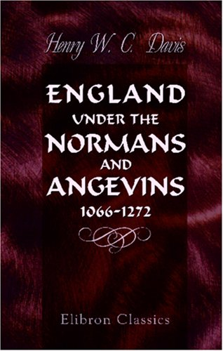 England Under The Normans And Angevins, 1066-1272 front-851983