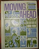 img - for Moving Ahead (Open Highways) book / textbook / text book