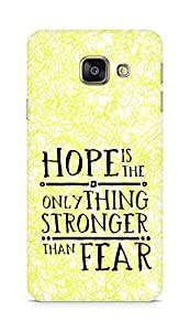 AMEZ hope is the only thing stronger than fear Back Cover For Samsung Galaxy A3 (2016 EDITION)