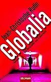 Globalia: Roman - Jean-Christophe Rufin