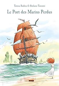 """Afficher """"Le port des marins perdus"""""""