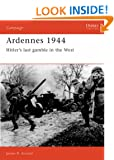 Ardennes, 1944: Hitler's Last Gamble in the West (Osprey Military Campaign)