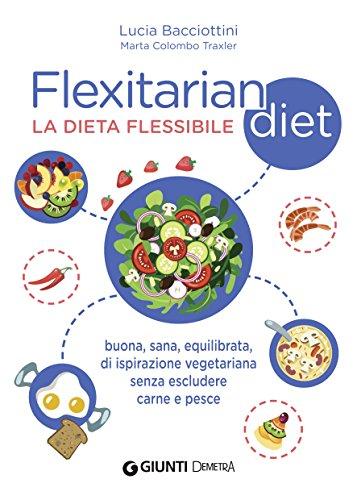 flexitarian-diet-la-dieta-flessibile-buona-sana-equilibrata-di-ispirazione-vegetariana-senza-esclude