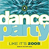 Dance Party (Like It's 2005) ~ The Happy Boys