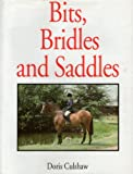 img - for Bits, Bridles & Saddles book / textbook / text book