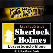 L'escarboucle bleue (Les enquêtes de Sherlock Holmes 47) | Arthur Conan Doyle