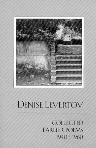 Collected Earlier Poems, 1940-1960, DENISE LEVERTOV