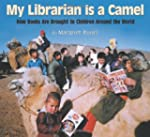 My Librarian Is a Camel: How Books Ar...