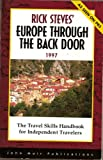 Rick Steves' Europe Through the Back Door 1997 (15th ed) (1562613332) by Rick Steves