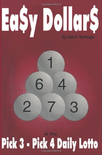 Easy Dollars: at the Pick 3 - Pick 4 Daily Lotto