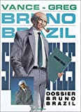img - for Bruno Brazil, tome 10 : Dossier Bruno Brazil (French Edition) book / textbook / text book