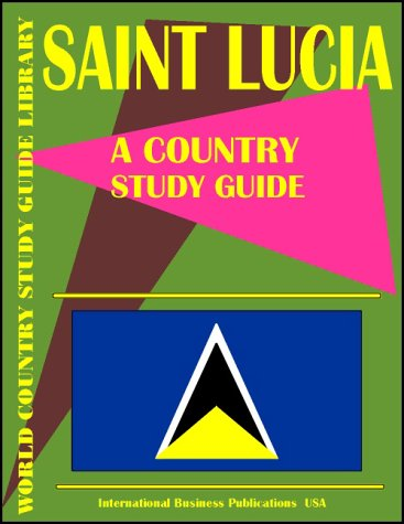Saint Lucia: A Country Study Guide