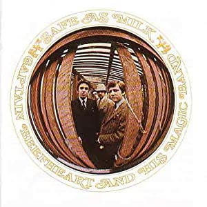 Captain Beefheart - Safe As Milk: Remastered