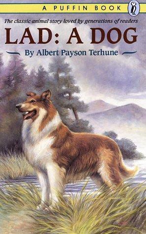 Lad: A Dog, Albert Payson Terhune