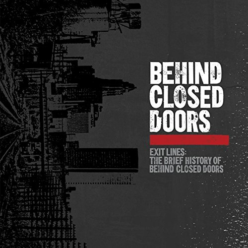 Vinilo : Behind Closed Doors - Exit Lines: Brief History Of Behind Closed Doors (LP Vinyl)